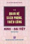 Về quan hệ sách phong, triều cống Minh – Đại Việt